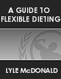 Guide to Flexible Dieting