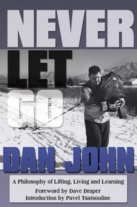 Never Let Go by Dan John
