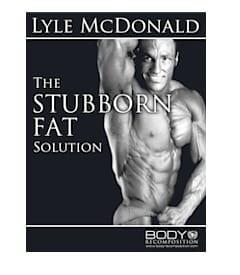 The Stubborn Fat Solution by Lyle McDonald