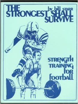 Strongest Shall Survive by Bill Starr
